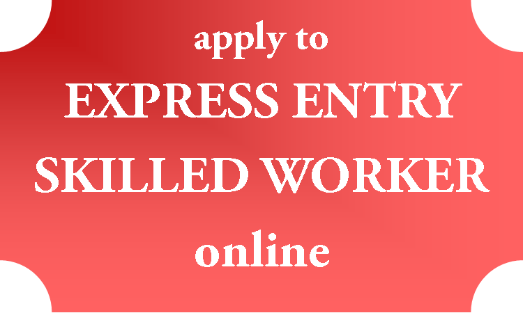 Express Entry Skilled Worker - Office of Immigration and